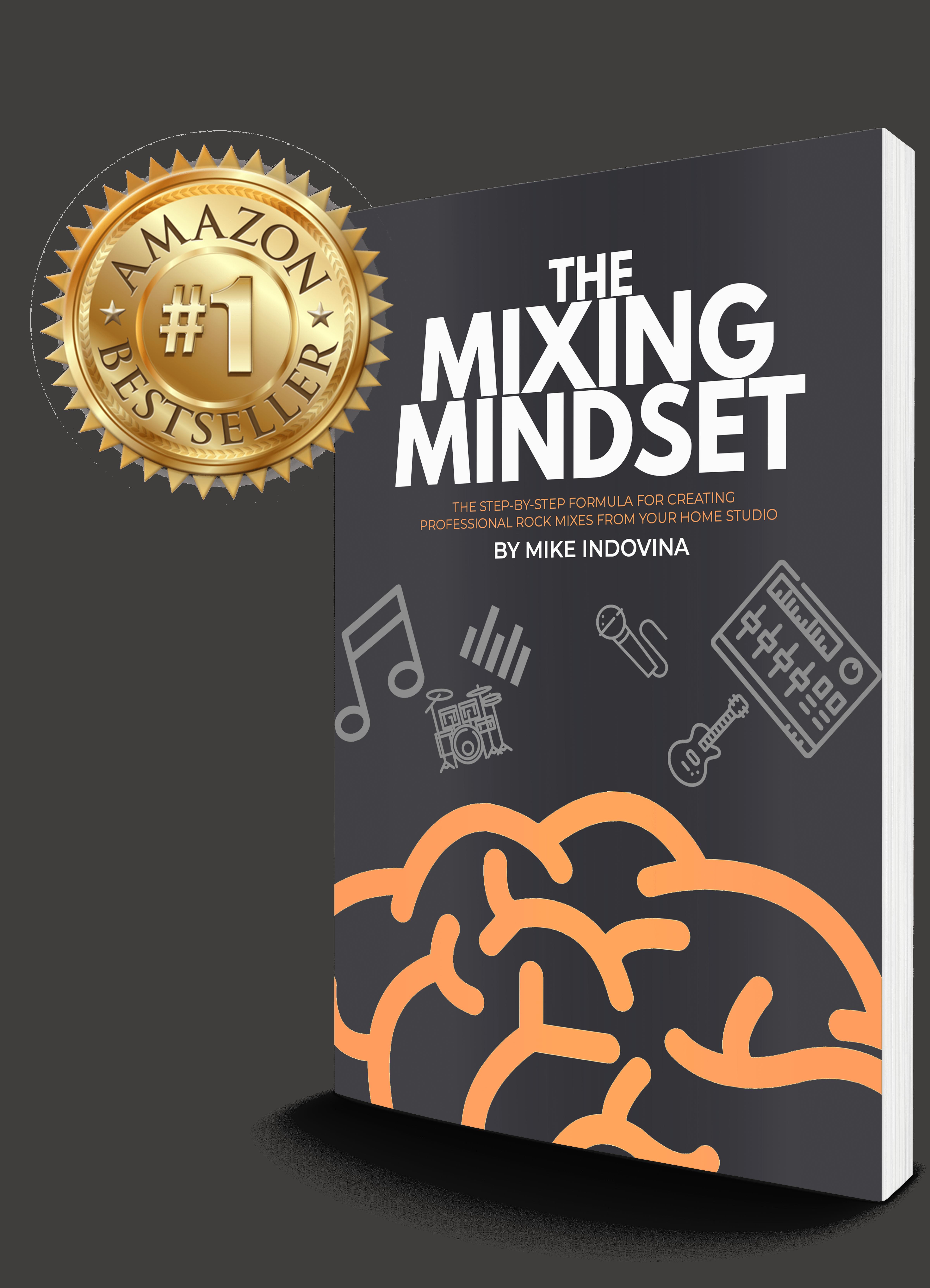 The Mixing Mindset