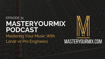 MasterYourMix Podcast EP 31