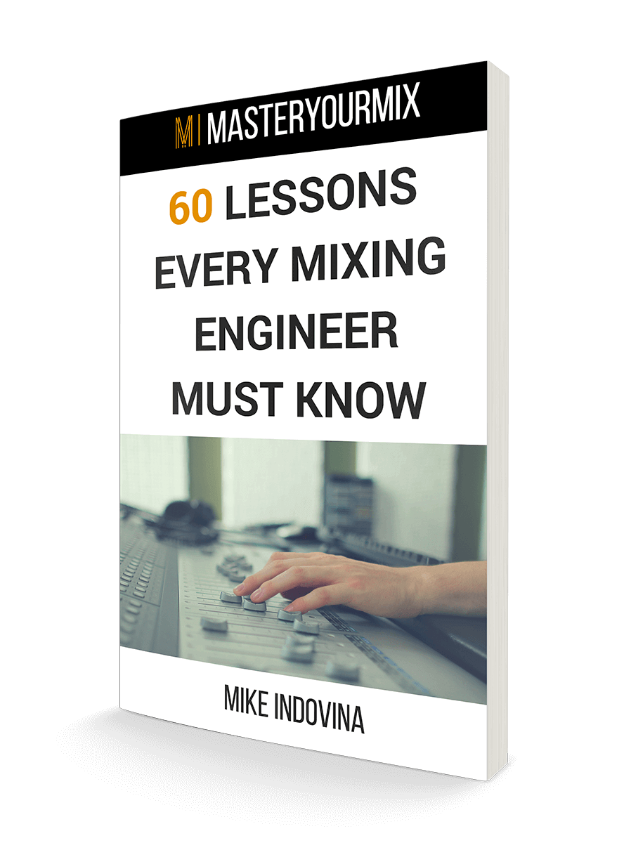 60 lessons every mixing engineer must know, book, mixing tips, mixing audio, mixing music